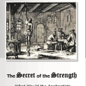 The Secret of the Strength